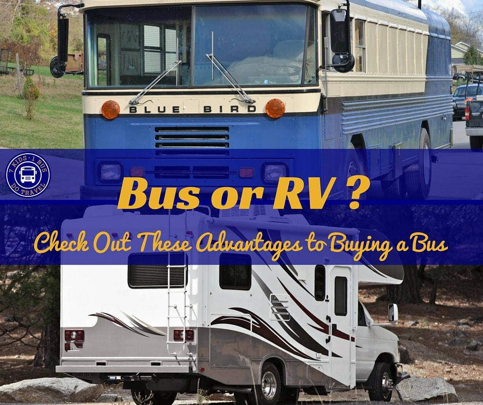 Bus or RV? Check out the advantages to buying a bus