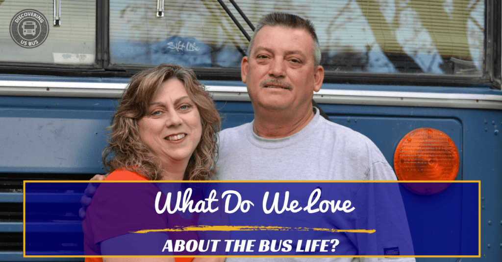 What do we love about bus life?