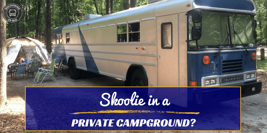 Are School Bus Conversions Allowed in Private Campgrounds?